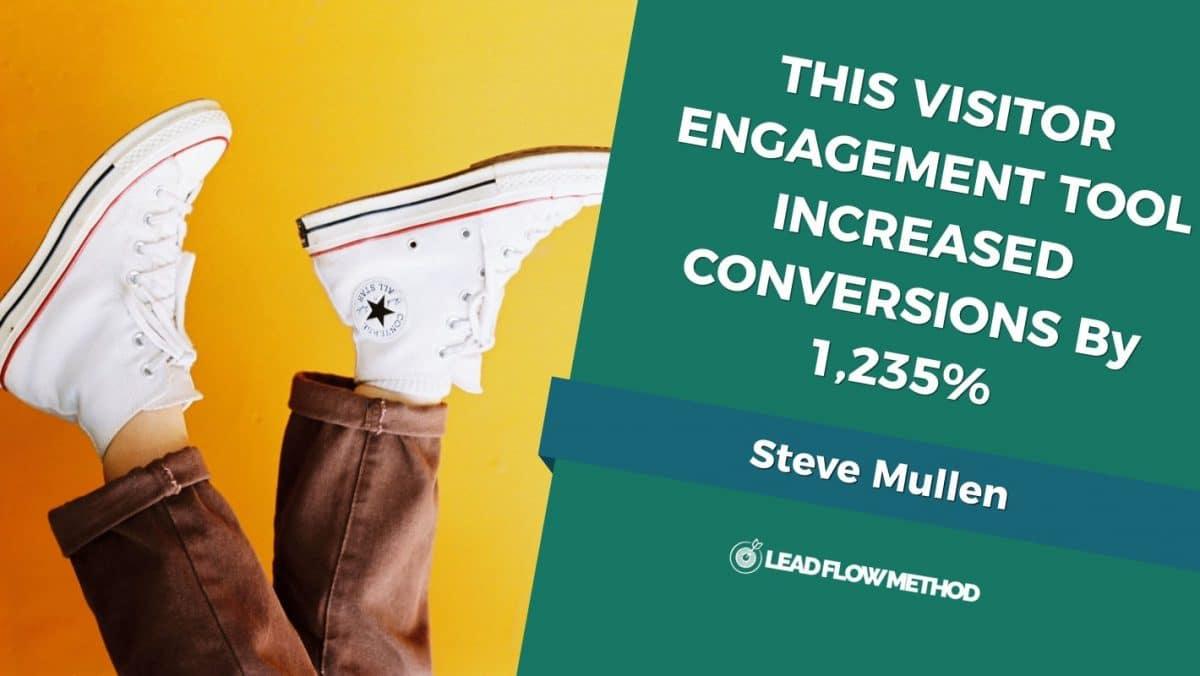 Website Conversion - Visitor Engagement Tool - Lead Flow Method